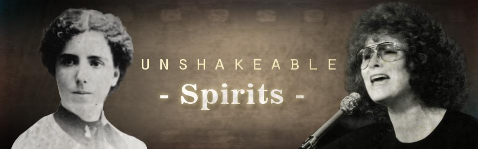 unshakeable spirits