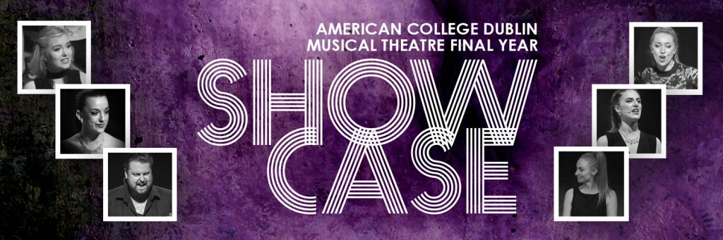 American College Dublin Musical Theatre Final Year Showcase Banner