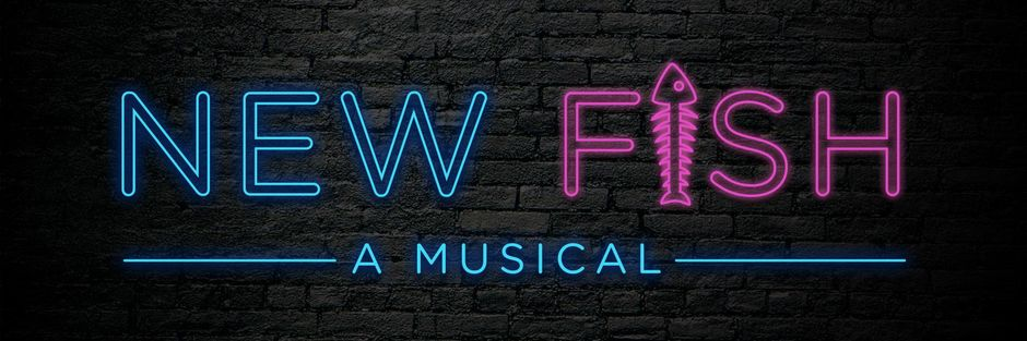New Fish A Musical Banner Image