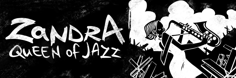 Zandra Queen of Jazz banner Image